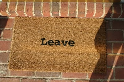 More than an Unwelcome Mat - a Leave Mat