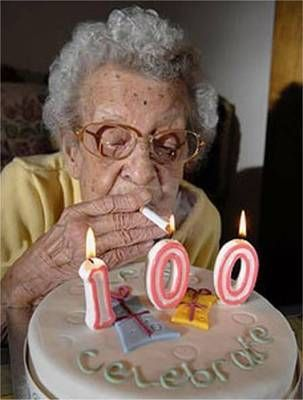 Dont smoke - you will never live to be 200
