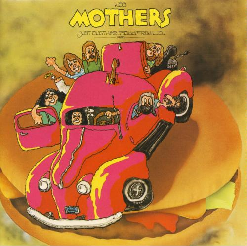 Frank Zappa and the Mothers of Invention - Just Another Band From LA
