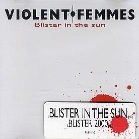blister-in-the-sun-violent-femmes