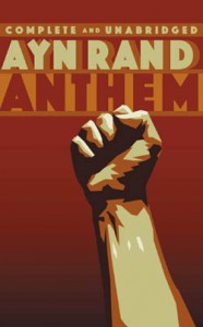 List o' 10 Famous Stories in Dystopian Worlds - Anthem by Ayn Rand