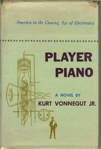 List o' 10 Books with Dystopian Themes -  Player Piano by Kurt Vonnegut