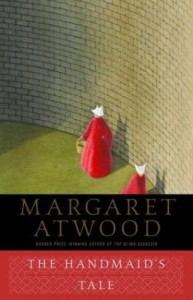 List o' 10 Books with Dystopian Themes - The Handmaid's Tale by Margaret Atwood