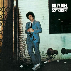 List o Cool Random Factoids: Billy Joel - 52nd Street